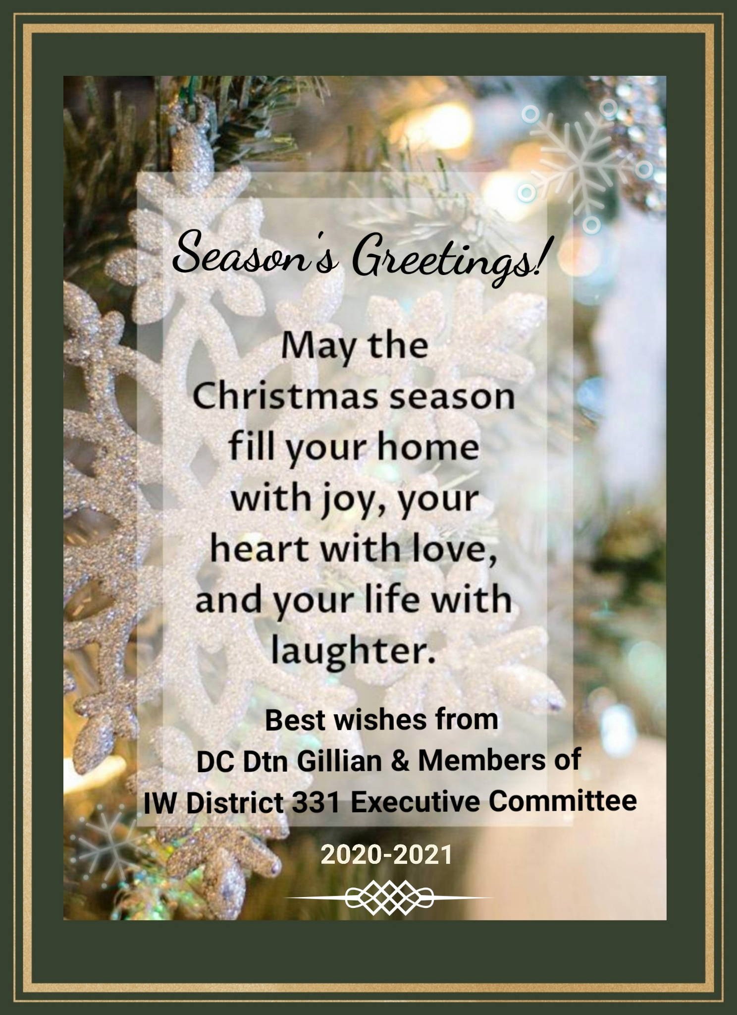 24 Dec 2020. Season's Greetings from District Executive Committee.